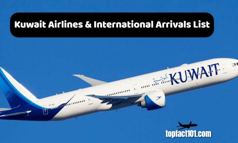 Kuwait Airlines & International Arrivals List
