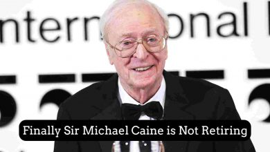 Michael Caine is Not Retiring
